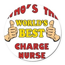 Thumbs Up Worlds Best Charge Nurs Round Car Magnet