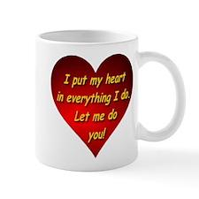 Let Me Do You! Mug