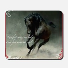 Four feet move your soul Mousepad