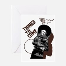 Things to Come Greeting Card