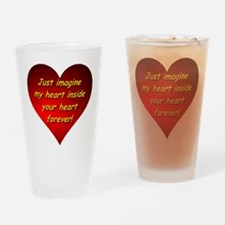 My Heart Inside Your Heart Drinking Glass