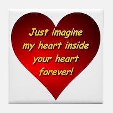 My Heart Inside Your Heart Tile Coaster