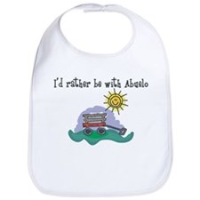 Rather be with Abuelo Bib
