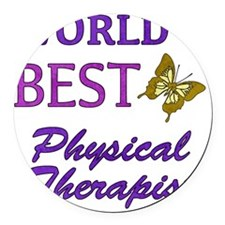 Worlds Best Physical Therapist (B Round Car Magnet