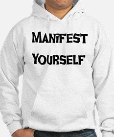 Manifest Yourself Hoodie