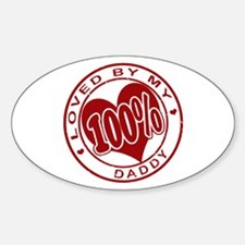 100% Loved by my Daddy Oval Decal