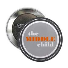 """The Middle Child 2.25"""" Button"""