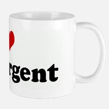 I Love My Sergent Mug