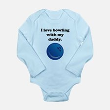 I Love Bowling With My Daddy Body Suit