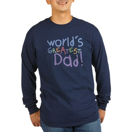 World's Greatest Dad Long Sleeve Dark T-Shirt