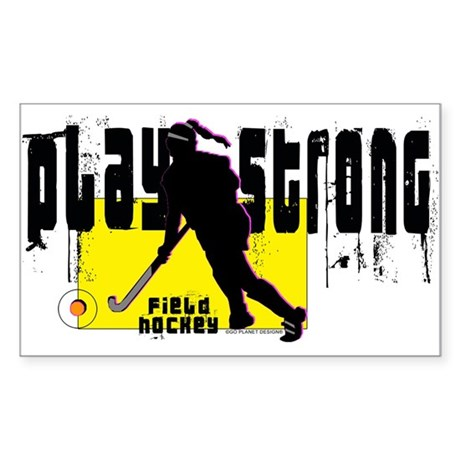 Play Strong Field Hockey Sticker