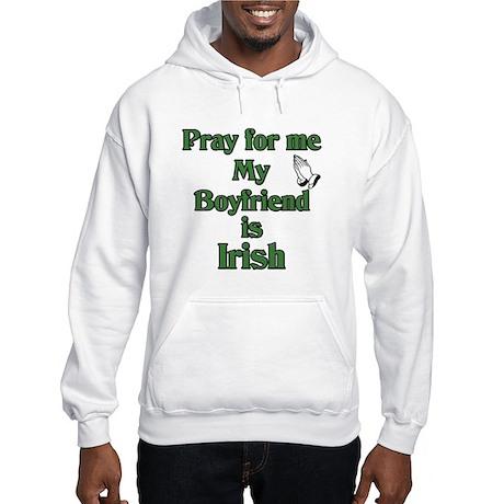 Pray for me My Boyfriend is I Hooded Sweatshirt