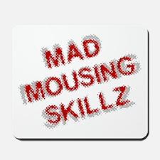 Mad Skillz Mousepad