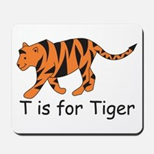T is for Tiger Mousepad