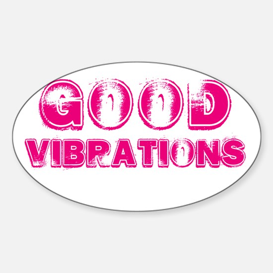 Good Vibrations Vintage Oval Decal