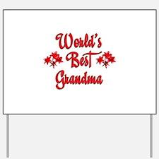 10x10_apparelworldbestgrandma.jpg Yard Sign