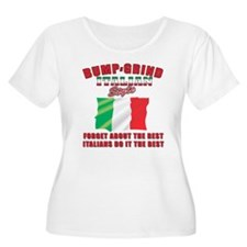 Italian bump and grind T-Shirt