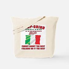 Italian bump and grind Tote Bag
