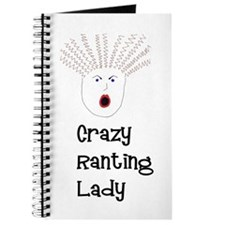 Crazy Ranting Lady Journal