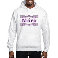 Mere Hoodie Sweatshirt