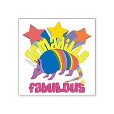 """Armadillo Fabulous Square Sticker 3"""" x 3"""""""
