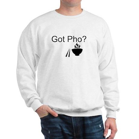 Got Pho? Sweatshirt