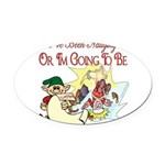ChristmasNaughtyorgonnabe copy.png Oval Car Magnet