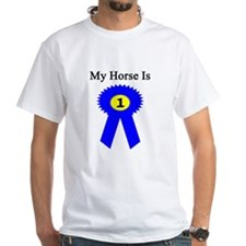 My Horse is #1! Shirt