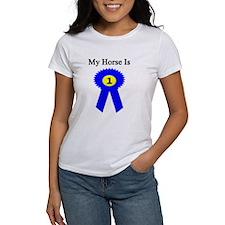 My Horse is #1! Tee