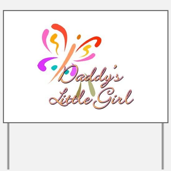 Daddy's Little Girl Yard Sign