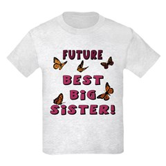 Future Best Big Sister! T-Shirt