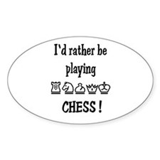Rather Play Chess Oval Decal