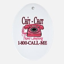 New chitchatphonecompany copy.jpg Ornament (Oval)