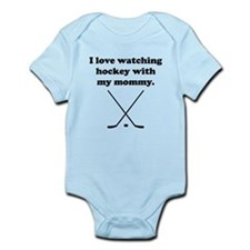 I Love Watching Hockey With My Mommy Body Suit