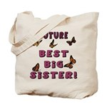 Future Best Big Sister! (2-Sided) Tote Bag