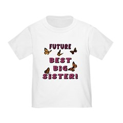 Future Best Big Sister! (2-Sided) T