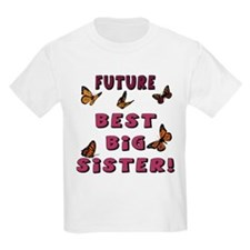 Future Best Big Sister! (2-Sided) T-Shirt