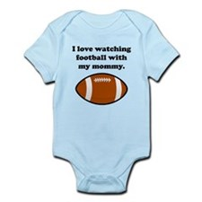 I Love Watching Football With My Mommy Body Suit