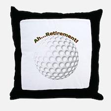 Ahhh...Retirement! Throw Pillow