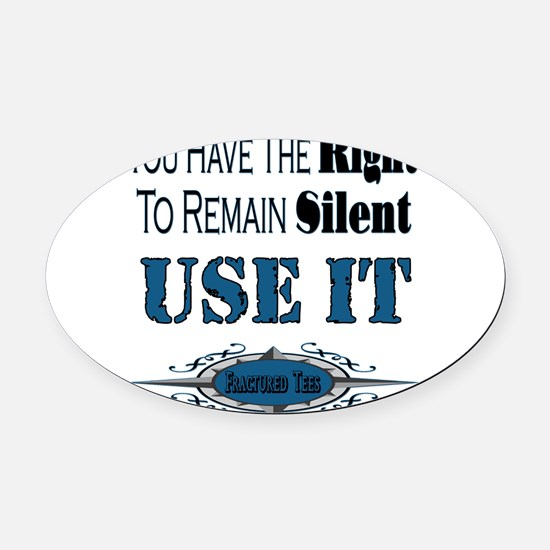 Remain Silent Oval Car Magnet