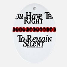 righttoremainsilentwhite copy.png Ornament (Oval)