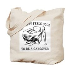 Damn it Feels Good Tote Bag