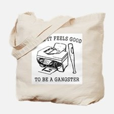Damn it Feels Good Tote Bag