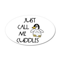 Just Call Me Cuddles Wall Decal
