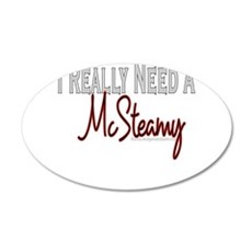 10x10_apparel mcsteamyINEED copy.jpg Wall Decal