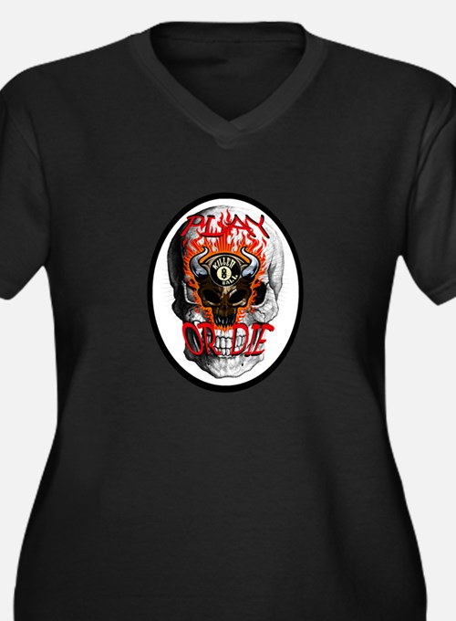 Play or Die Plus Size T-Shirt