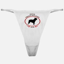 French Bulldog Mom Classic Thong