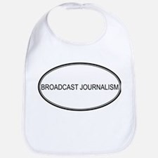 BROADCAST JOURNALISM Bib