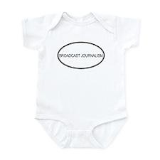 BROADCAST JOURNALISM Infant Bodysuit