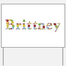 Brittney Bright Flowers Yard Sign